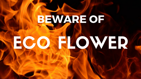 "Fire around text, ""beware of eco flower"""